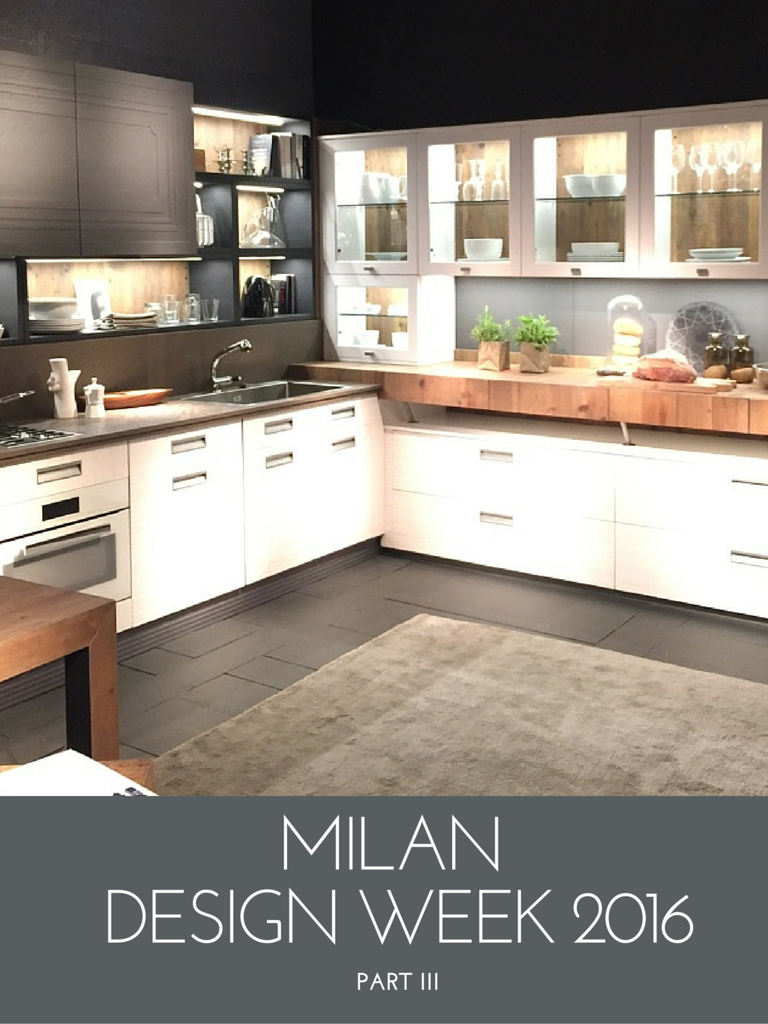 Milan Design Week 2016 Blog Series Part Three Kitchen Trends Nm Design